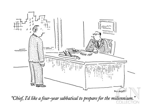 robert-mankoff-chief-i-d-like-a-four-year-sabbatical-to-prepare-for-the-millennium-new-yorker-cartoon